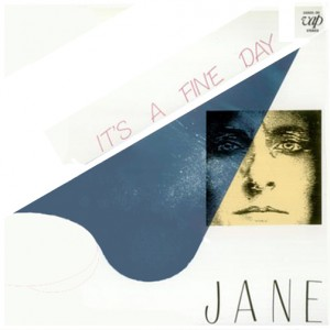 Jane - It's a fine day