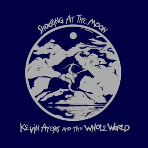 Kevin Ayers - Shooting at the moon
