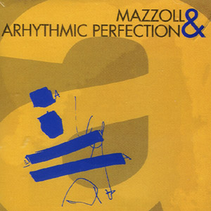 Mazzoll & Arhythmic Perfection - a